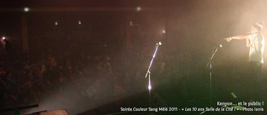 Kenyon et le public ! - Soirée Couleur Sang Mêlé 2011 - « Les 10 ans Salle de la Cité ! » - Photo Ianis